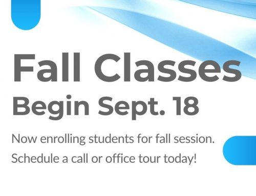 Fall Classes Start September 18th!